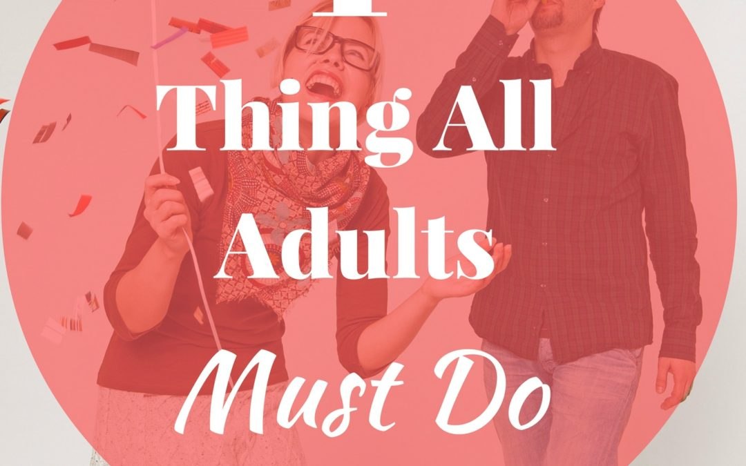 Adults – Oh Yeah! It's This 1 Thing…